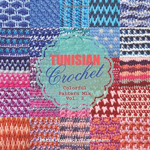 Tunisian Crochet Book Vol 1