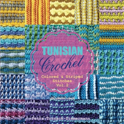 Tunisian Crochet Book Vol 2