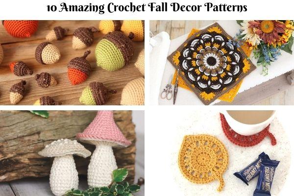 10 Amazing Crochet Fall Decor Patterns